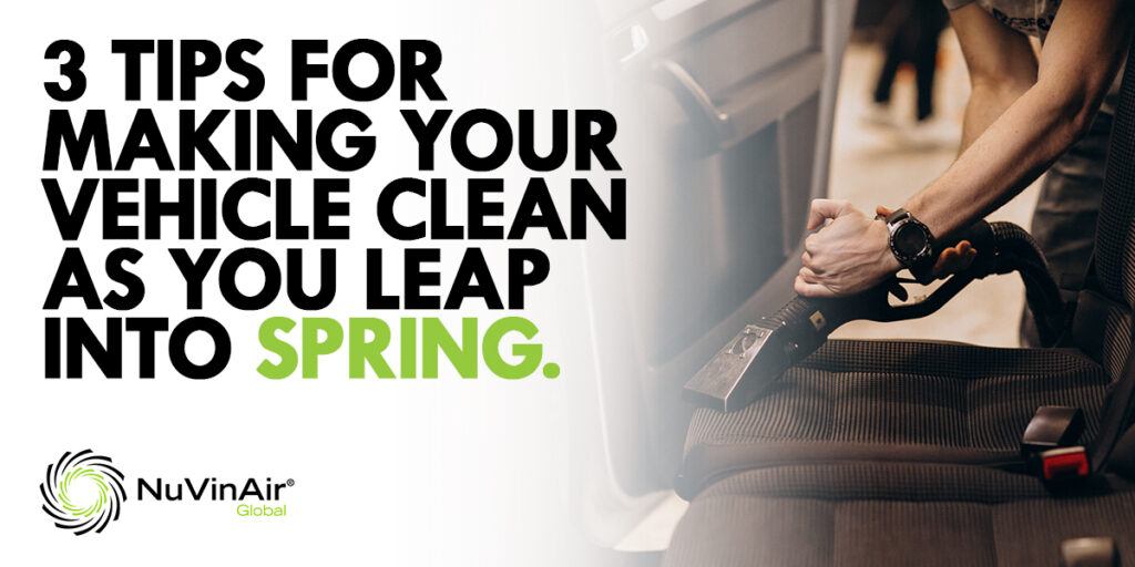 Three Tips for Making Your Vehicle Fresh and Clean as You Leap into Spring